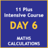 11 plus intensive course Day 6