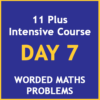 11 plus intensive course Day 7